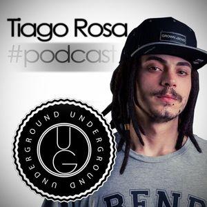 Podcast 005 | Tiago Rosa @UG Studio 28-09-2015 FREE DOWNLOAD