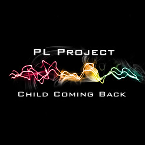 PL Project - Child Coming Back (HOUSE SET AUGUST)