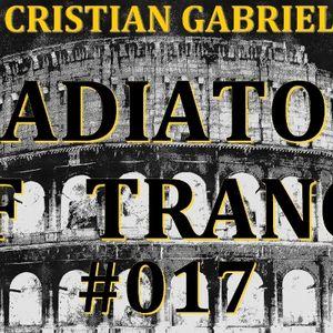 Gladiators Of Trance #017 (23.09.2011) - Cristian Gabriel