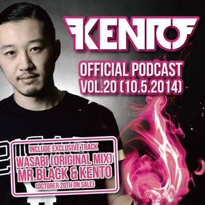 Kento Official Podcast vol.20 (10.5.2014)