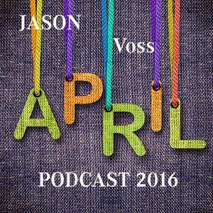 Jason Voss April Podcast 2016