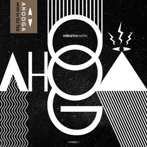 reMIXTAPE issue:03 AHOOGA Mixed By DJ TSU
