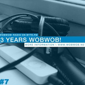 THE_NEXT_3YEARS_WOBWOB!@BYTE.FM_04.12.2010