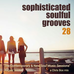 Sophisticated Soulful Grooves Volume 28 (August 2019)