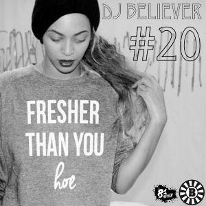 Dj Believer's MixShow #20