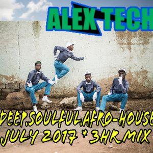 DJ Alex Tech_ Deep, Soulful, Afro-HOUSE_ July 2017
