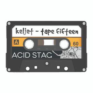 Keljet - Tape Fifteen