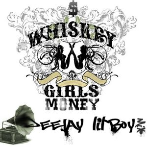 Money, Girls & Whisky - Deejay Lil`Boy House,Electro,Comercial Mix 2010.11.04