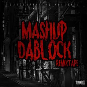 Mash Up Da Block RemixTape
