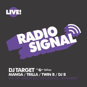 DJ Target, Twin B & Trilla Live @ Signal, March 2011