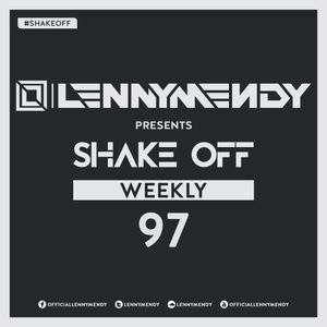 LennyMendy Weekly Shake Off Episode #097