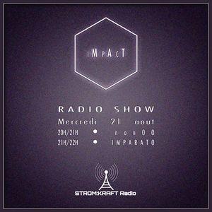 IMPARATO - IMPACT radio show aout 2013