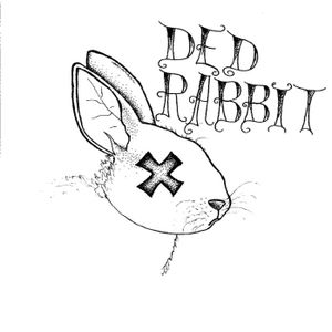 Ded Rabbits week late relief