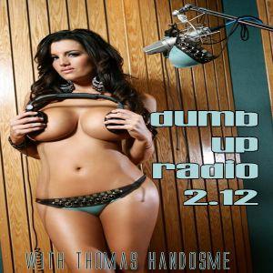 Thomas Handsome - Dumb Up Radio 2.12