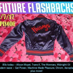 FUTURE FLASHBACKS - July 7, 2017 episode