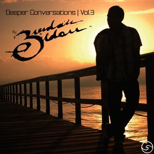 Deeper Conversations | Vol.3 | byBrendanEldom