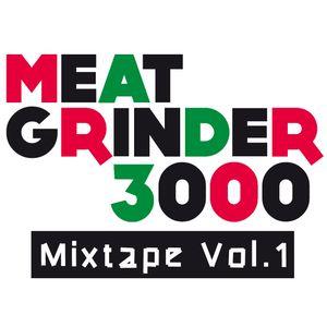Meat Grinder 3000 Mixtape Vol.1 - Dubstep by Ralf Slibowicz