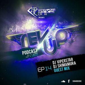 SGHC Rev Up Podcast EP 14 - DJ ViperStar + DJ Shimamura Guest Mix