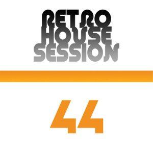 Retro House Session 44