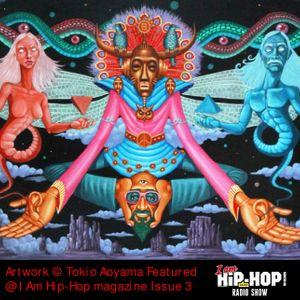 I Am Hip-Hop Radio Show - 29/05/14