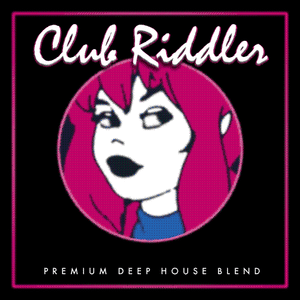 Tom Riddler presents Club Riddler - Episode #10