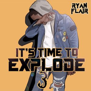 Ryan Flair - Its Time To Explode Part #3 Ft Lirical.