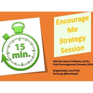 15 Minute Encourage Me Strategy Session Breathe