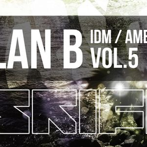 Ambient IDM set mixed by SkiFi vol.5 PLAN B