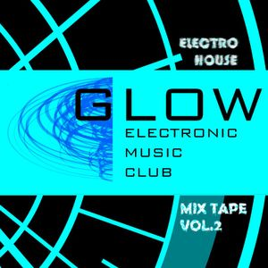 ElectroHouseGlow vol.2