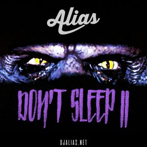 Don't Sleep II