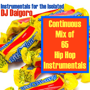 Instrumentals for the Isolated: 65 hip hop instrumentals mixed by DJ Daigoro