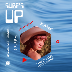 SURF'S UP with Shelly Rose of Yucky Bangs // Special Guest Edition