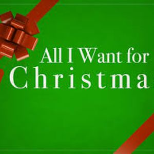 All I Want for Christmas (Part 1)