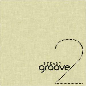 BamaLoveSoul Presents Steady Groove 2