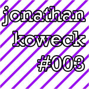 Jonathan Koweck - Shortcast #003