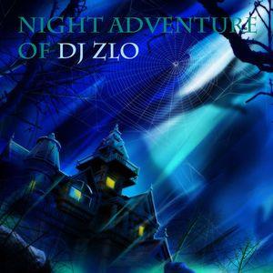 Dj Zlo - Night Adventure