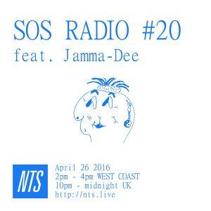 SOS Radio w/ Jamma-Dee - 26th April 2016
