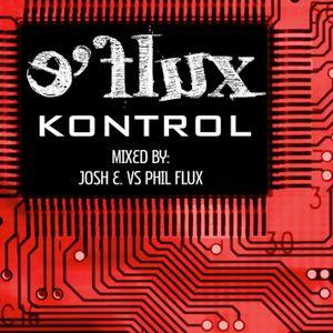 E'Flux - Kontrol (live session mixed by Josh E. vs Phil Flux)
