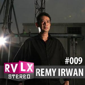 Ravelex Stereo #009 - Remy Irwan (Embassy / Dafkaf)