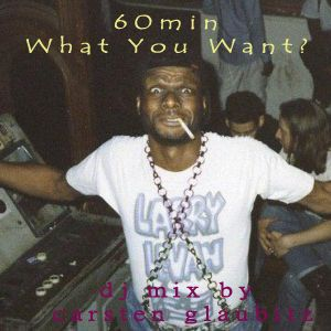 """60 min """"What Your Want?"""""""