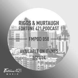 Fortune 421 Podcast 56 by Riggs & Murtaugh