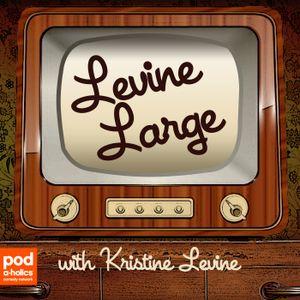 Levine Large – Episode 2