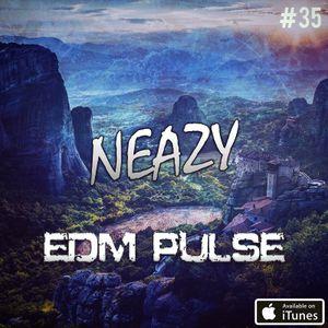 NeaZy - EDM Pulse #35