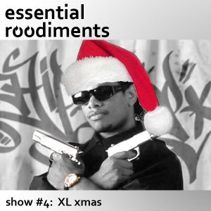 Essential Roodiments #4 - 15 December
