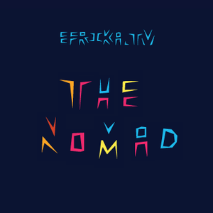 The Nomad - efrika.tv's network music show plays faves from our peeps across Africa and the diaspora