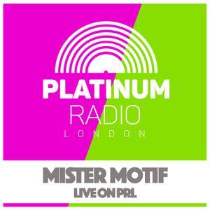 Mister Motif / Thursday 9th June 2016 @ 10pm - Recorded Live on PRLlive.com