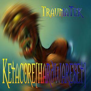 TraumaTek-Ketacore[hardware]