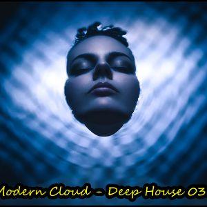 Modern Cloud - Deep House 038