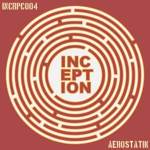 Aerostatik Inception Podcast (Dubstep)