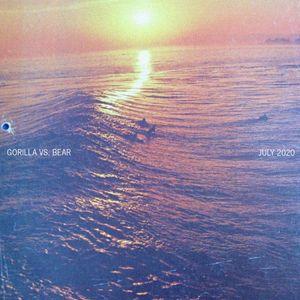 GORILLA VS. BEAR | July 2020 mix
